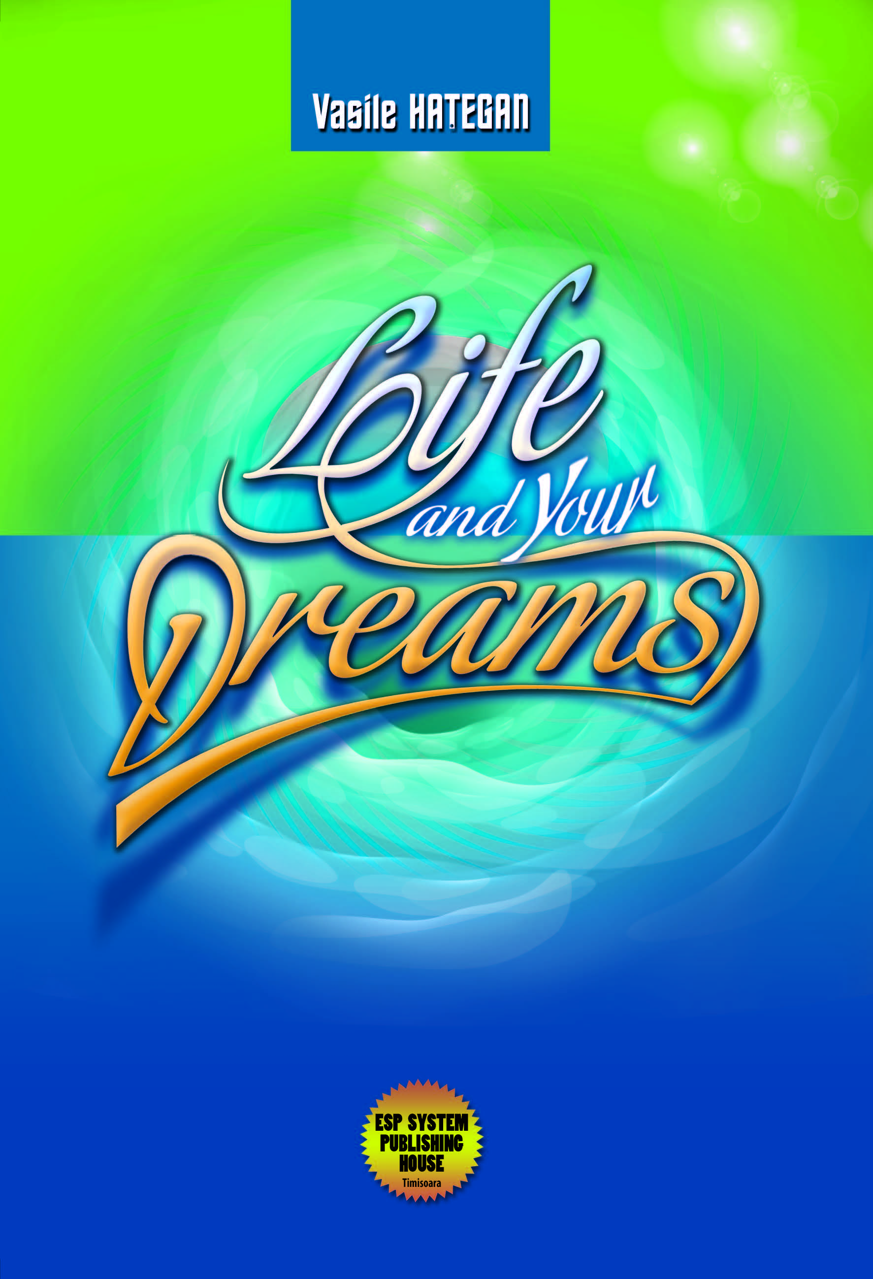 Life and Your Dreams